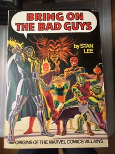 Bring On The Bad Guys by Stan Lee. 1976 Marvel Comics