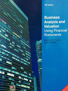 PALEPU & HEALY: BUSINESS ANALYSIS AND VALUATION USING FINANCIAL