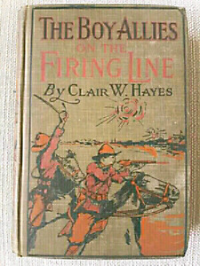 Vintage book- The Boy Allies On the Firing Line (1915)