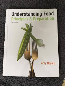 Understanding Food: Principles and Preparation 4e edition