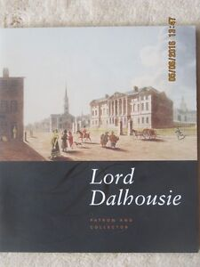 LORD DALHOUSIE – Patron & Collector