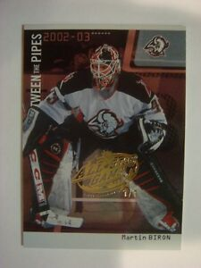 2002-03 Between the Pipes NHL All-Star Game Martin Biron #'d 1/1