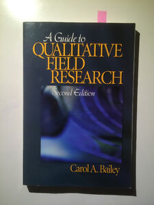A Guide to Qualitative Field Research, 2nd ed. - Bailey