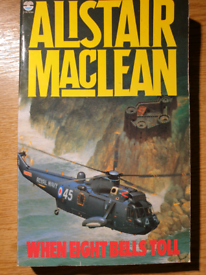 When eight bells toll - by Alistair Maclean