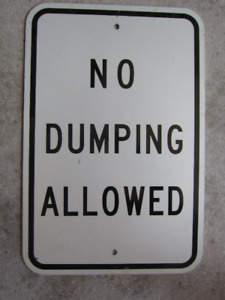 No Dumping Sign Authentic Road Sign