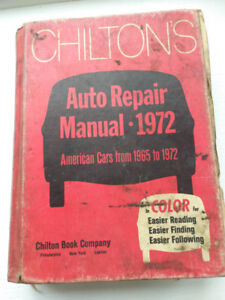 Chilton's Auto Repair Manual 1972- American Cars from '65 to '72