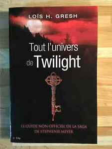 Tout l'univers de Twilight /  Loïs H. Gresh