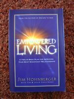 EMPOWERED LIVING (book), by Jim Hohnberger.