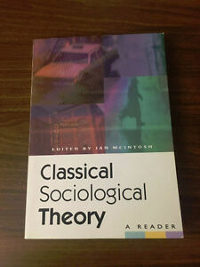 Classical Sociological Theory A Reader