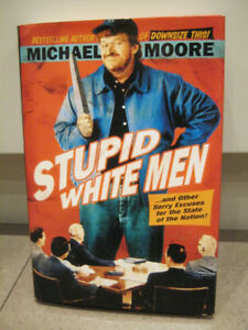 Hardcover copy Stupid White Men by Michael Moore