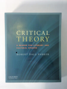 Critical Theory: Reader for Literary Studies. Robert Dale Parker