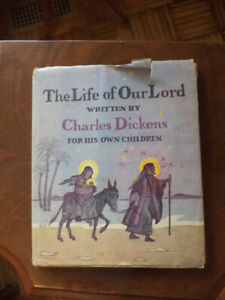 The life our Lord by Charles Dickens for his children