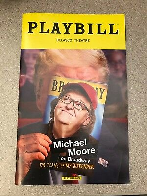 The Terms Of My Surrender Michael Moore on Broadway Playbill