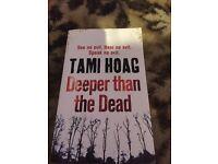 Tami Hoag- deeper than the dead