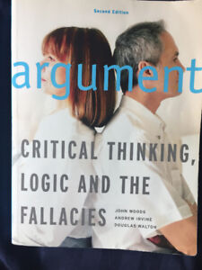 """Selling """"Argument: Critical Thinking, Logic, and the Fallacies"""""""