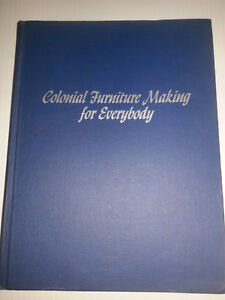 Colonial Furniture Making For Everybody (Hard Cover)