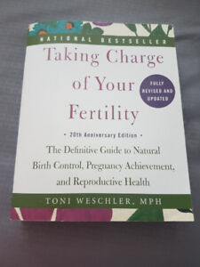 Taking Charge of Your Fertility -- book 20th edition