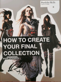 How To Creat Your Final Collection - Mark Atkinson