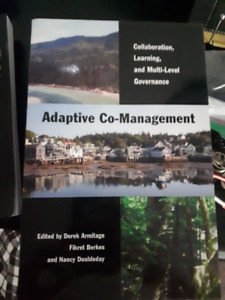 Adaptive Co-Management. D. Armitage, F. Berkes, & N. Doubleday