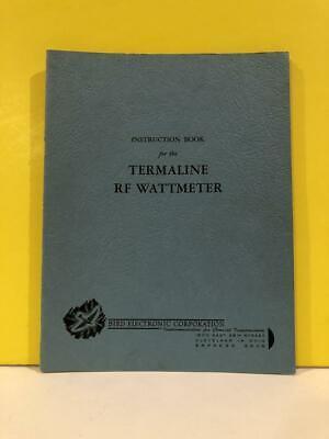 Bird Termaline Rf Wattmeter Instruction Book