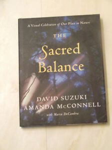 The Sacred Balance -- by David Suzuki and Amanda McConnell