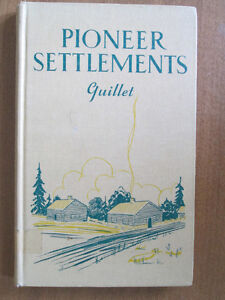 Pioneer Settlements by Guillet