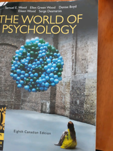 The World of Psychology  Eight Canadian Edition by Samuel Wood E