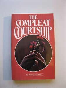 THE COMPLEAT COURTSHIP (book), by Nancy Van Pelt