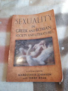 Sexuality in Greek and Roman Society & Literature: A Sourcebook