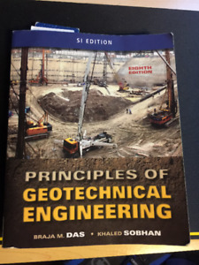 Principles of Geotechnical Engineering - Eight Edition