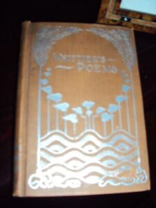 Whittier Book Of Poetry w inscription from uncle to niece 1910