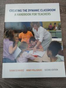 Creating the Dynamic Classroom- A Handbook for Teachers