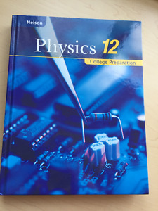 Nelson Physics 12 College Preparation Textbook For Sale