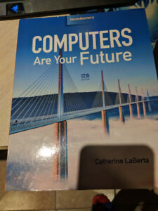 Introductory Computers Are Your Future 12th Edition NEW