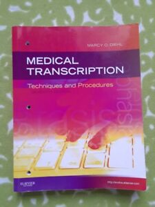 Medical Transcription Techniques and Procedures - Marcy O. Diehl
