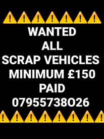 💥💥WANTED ALL SCRAP VEHICLES BEST PRICES PAID💥💥