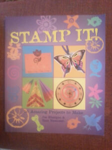 Stamp It!50 Amazing Projects to Make.