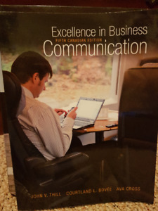 Excellence in Business Communication- Thill, Bovée, Cross.