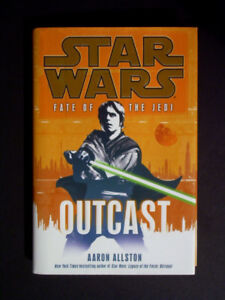 STAR WARS Fate of the Jedi: Outcast - First Edition Hardcover