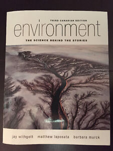 Environment: The Science Behind The Stories-3rd Canadian Edition