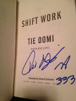 "Tie Domi ""Shift Work"" book signed autographed"