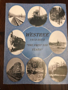 WESTREE  1913-2013  THE FIRST 100 YEARS