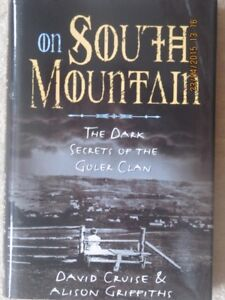 On South Mountain, The Dark Secrets of the Goler Clan