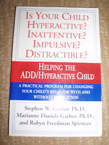 Helping ADD / Hyperactive Child