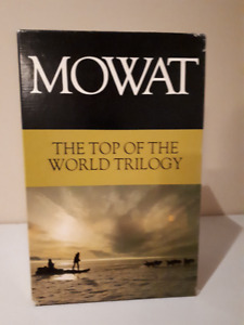 The Top Of The World Trilogy- Farley Mowat