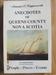 ANECDOTES OF QUEENS COUNTY NOVA SCOTIA – 1994 Signed.