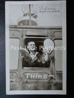 """c1914 - """"Don't Worry They'll Soon Be Back"""" Sailors boarding the Train"""