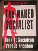 The Naked Socialist: Book 1 - Paul Skousen