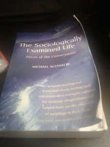 Sociology 101 Text Book: The Sociologically Examined Life