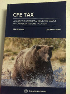 Sell: CFE Tax A Guide to Understanding Canadian Income Taxation